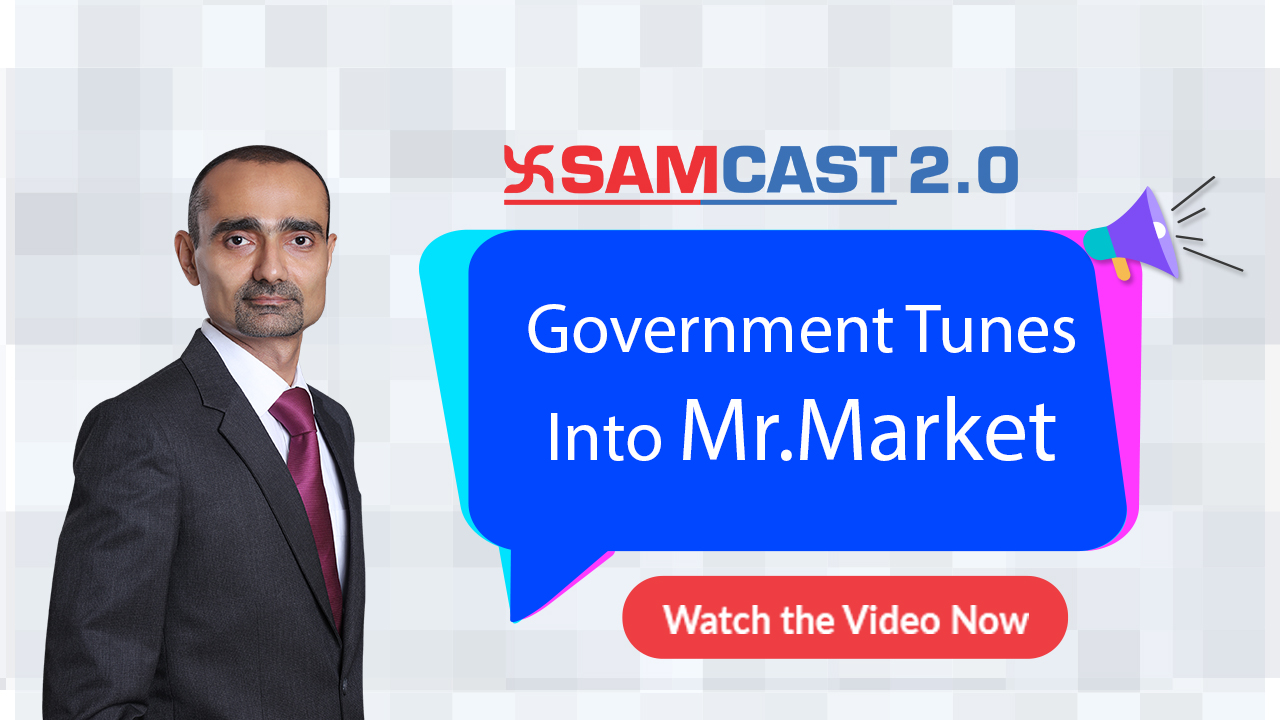 Government Tunes Into Mr.Market  |  Mr. Umesh Mehta | Sam Cast 2.0 | Market Outlook | SAMCO
