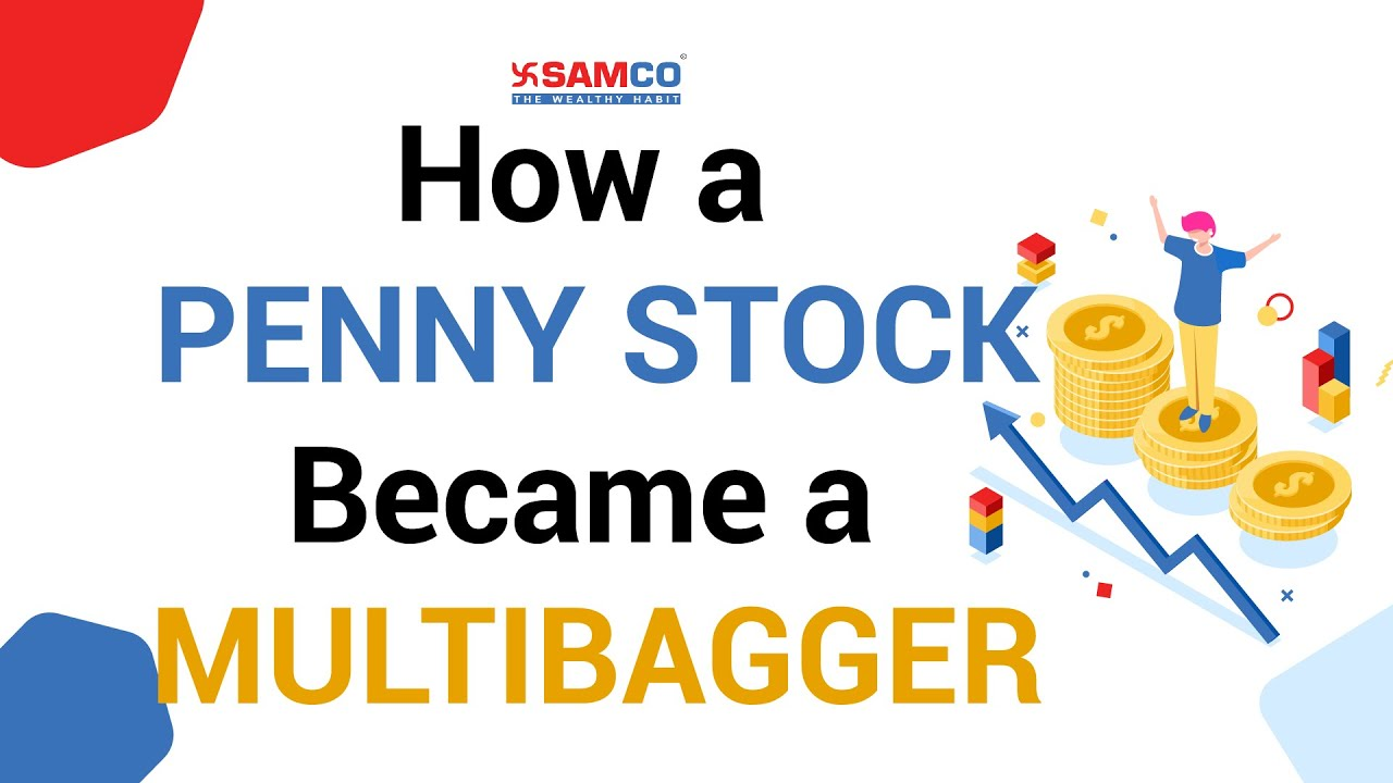 How a Penny Stock Became a Multibaggar